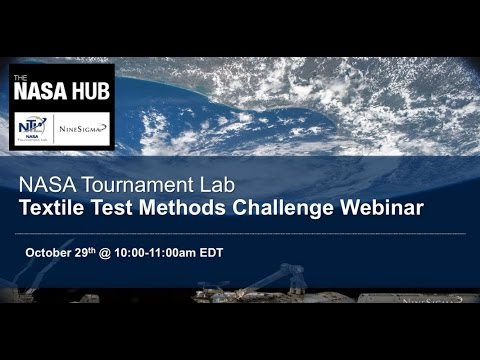 NASA Tournament Lab: Textile Test Methods Challenge Webinar