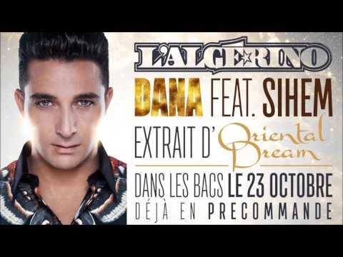 L'Algérino - Dana feat. Sihem [Audio Officiel]