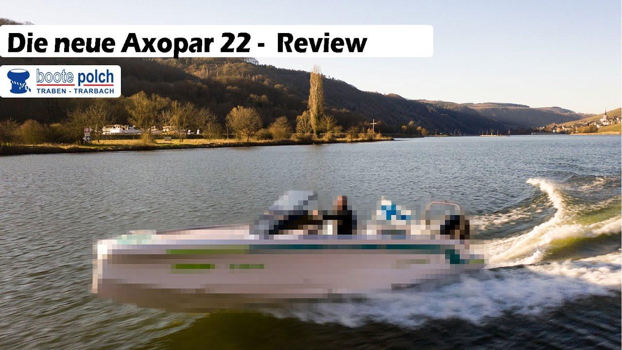 Die AXOPAR 22 IST DA | Review | Boote Polch