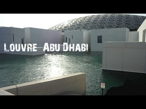 LOUVRE ABU DHABI | an artistic experience.