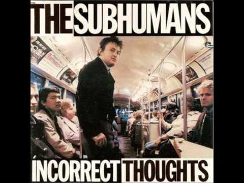 Subhumans  Incorrect Thoughts original 1980 mix full album