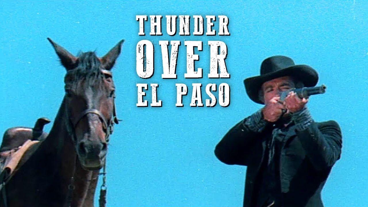 Thunder Over El Paso | FREE WESTERN MOVIE | Full Length | Spaghetti Western | Full Action Movie