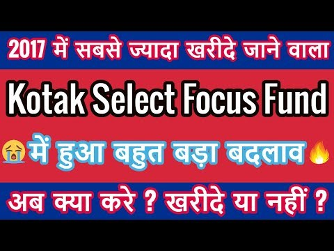 Kotak Select Focus Fund to Kotak Standard Multicap Fund Detail Analysis