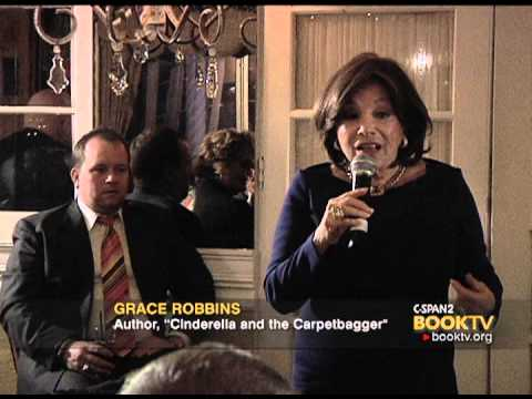 "C-SPAN Cities Tour - Palm Springs: Dinner with Grace Robbins ""Cinderella and the Carpetbagger"""