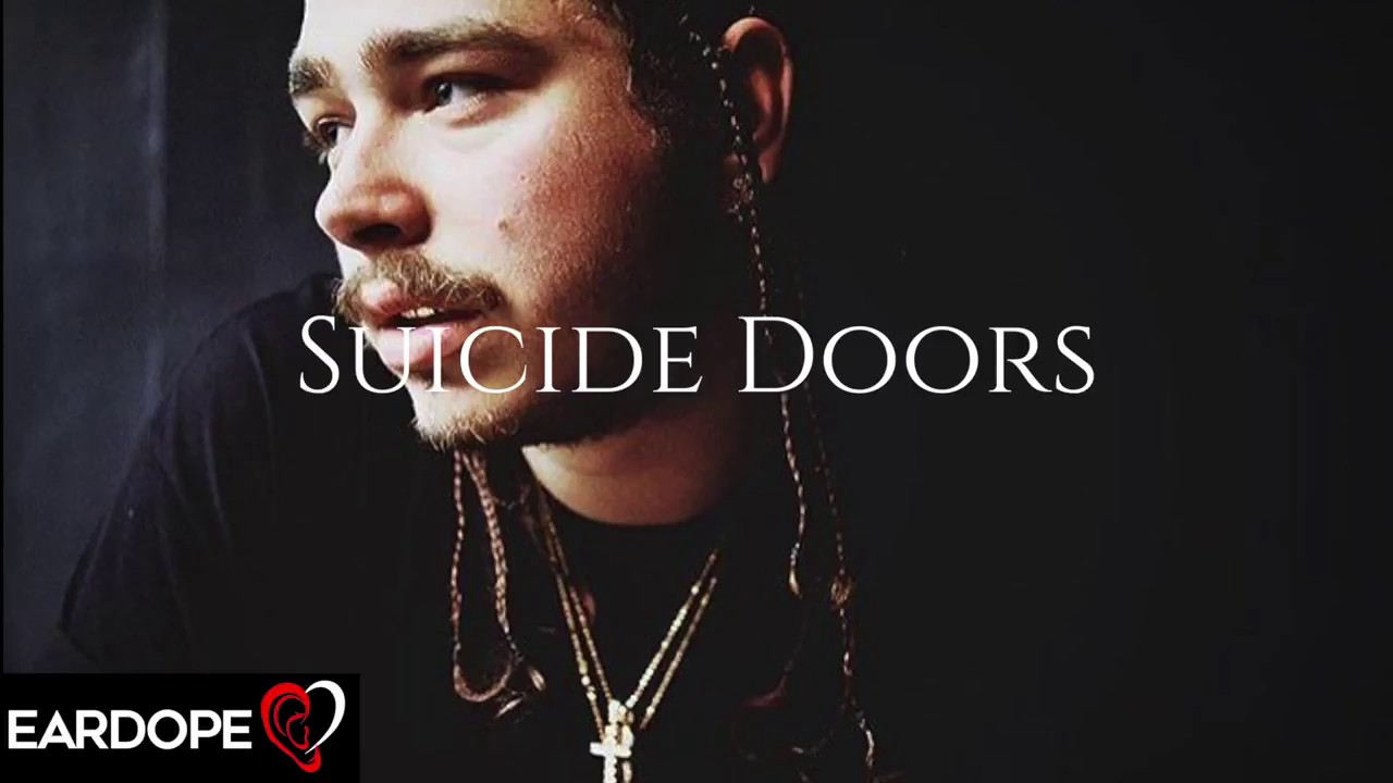 Post Malone Suicide Doors New Song 2017 Youtube