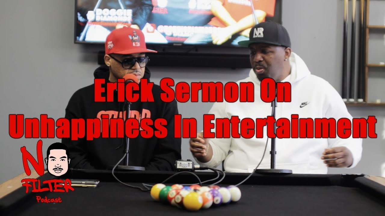 Erick Sermon On Having Number One Albums, Money, Jewelry, Cars, Women And Still Being Unhappy