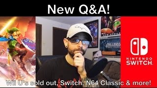 Nintendo Switch Predictions, Wii U's Sold Out, N64 Classic? – Q&A with Rob!