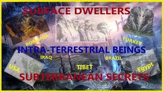 Surface Dwellers and intraterrestrial beings; Our Subterranean Secrets