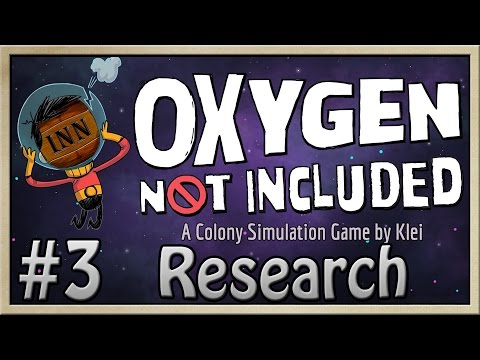 Oxygen Not Included - [Drunk-Corp - Part 3] - Research