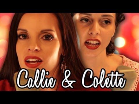 God Rest Ye Merry Gentlemen - Callie & Colette