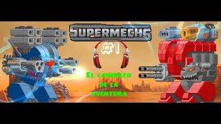 Construyendo nuestro Mech - SuperMechs #1 Entrenamiento