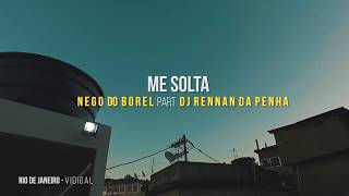 Baixar Me Solta - Nego do Borel ft. Dj Rennan da Penha  | Choreography by Roberto Soli