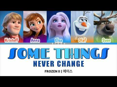 Some Things Never Change (Color Coded Lyrics) | Frozen II