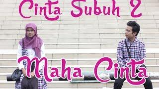 CINTA SUBUH 2 : MAHA CINTA - Film Pendek Inspirasi