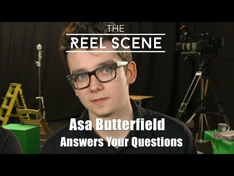 Asa Butterfield Answers Your Questions  The Reel