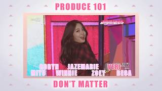 【COLLAB COVER】 PRODUCE 101 - Don't Matter
