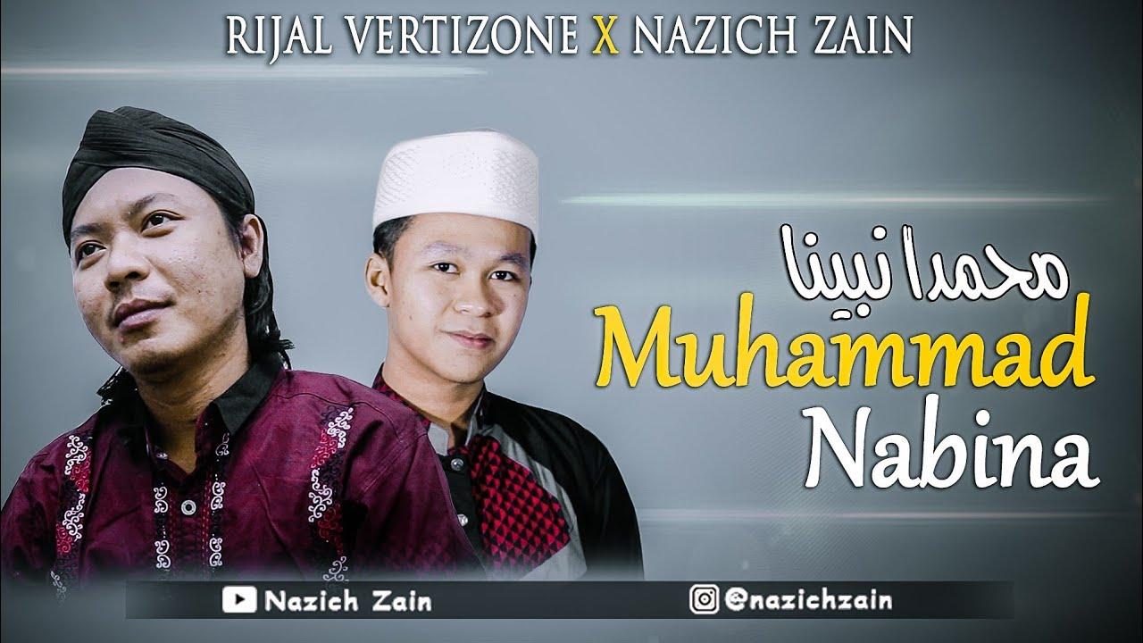 MUHAMMAD NABINA (Hamada Helal) - Cover By Nazich Zain Feat. Rijal Vertizone