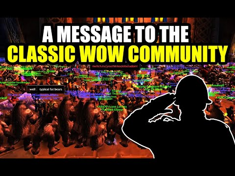 My Message To The Classic WoW Community - The Wall 35