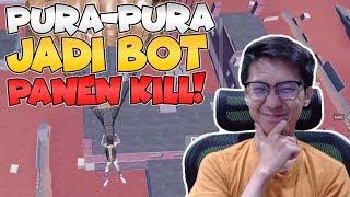 TRIK PURA2 JADI BOT! AUTO KILL BANYAK! - PUBG Mobile Indonesia