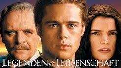 Legenden der Leidenschaft - Trailer (Fantrailer) HD deutsch