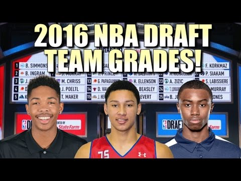 2016 NBA Draft - TEAM GRADES!