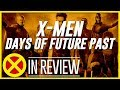 X-Men: Days Of Future Past - Every X-Men Movie Reviewed & Ranked