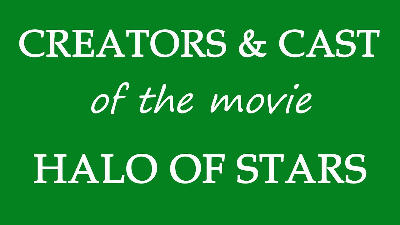 Halo of Stars (2019) Film Cast Information