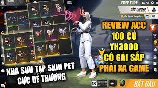 Free Fire   Review Acc 100 Củ YH 3000 Cô Gái Chuẩn Bị Xa Game Thích Sưu Tập Skin Pet   Rikaki Gaming