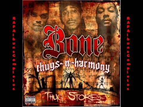 Bone Thugs-N-Harmony - Thug Stories [FULL ALBUM] [DOWNLOAD]
