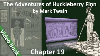Chapter 19 - The Adventures of Huckleberry Finn by Mark Twain - The Duke and the Dauphin Come Aboard