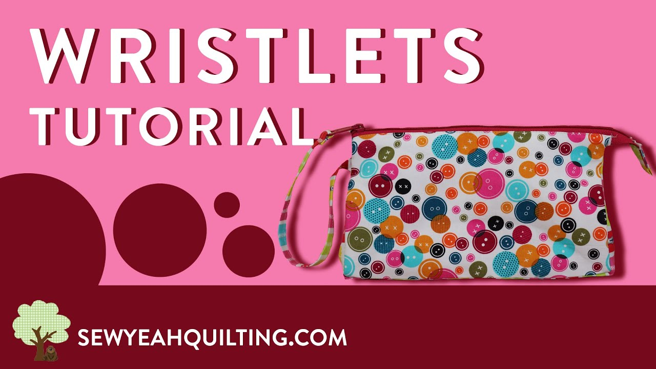 Fabric Wristlets Tutorial