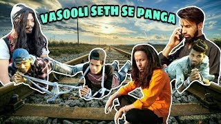 Download Video VASOOLI SETH SE PANGA | BKD comedy | full funny video MP3 3GP MP4