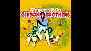 Gibson Brothers - Ooh what a life