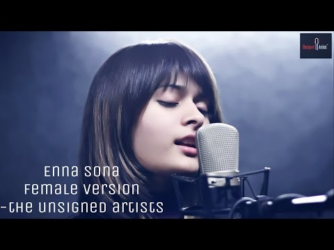 Enna Sona – OK Jaanu | Female Version | Prathmesh Bhatt | Alisha Shah | Cover Version