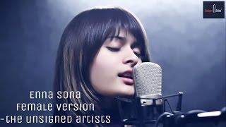Enna Sona – OK Jaanu | Female Version | Prathmesh Bhatt | Alisha Shah | Cover Version
