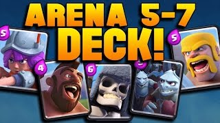 "Clash Royale ""WIN EVERY TIME!"" Arena 5,6,7 Deck Strategy! BEST Level 5-7 Cards! (Pro/Beginner Tips)"