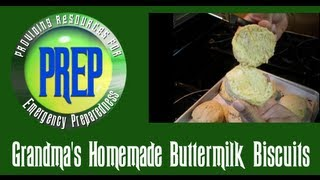 Grandma's Homemade Buttermilk Biscuits | Food Storage Recipe