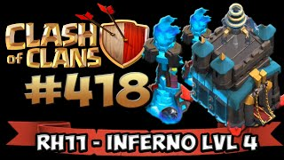 CLASH OF CLANS #418 ★ UPDATE TALK RH11 LVL4 INFERNO ★ Let's Play COC ★ German Deutsch HD Android IOS