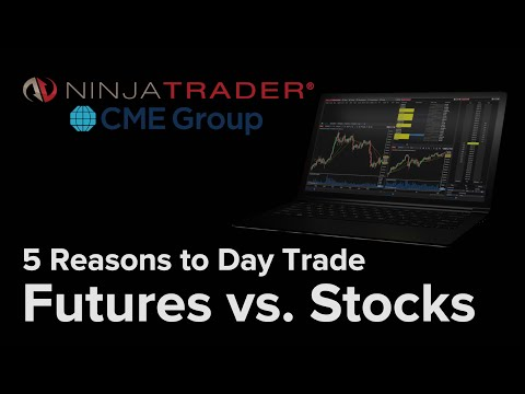 5 Reasons to Day Trade Futures vs. Stocks