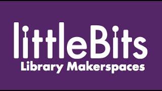 Video littleBits Library Makerspaces download MP3, 3GP, MP4, WEBM, AVI, FLV Agustus 2018