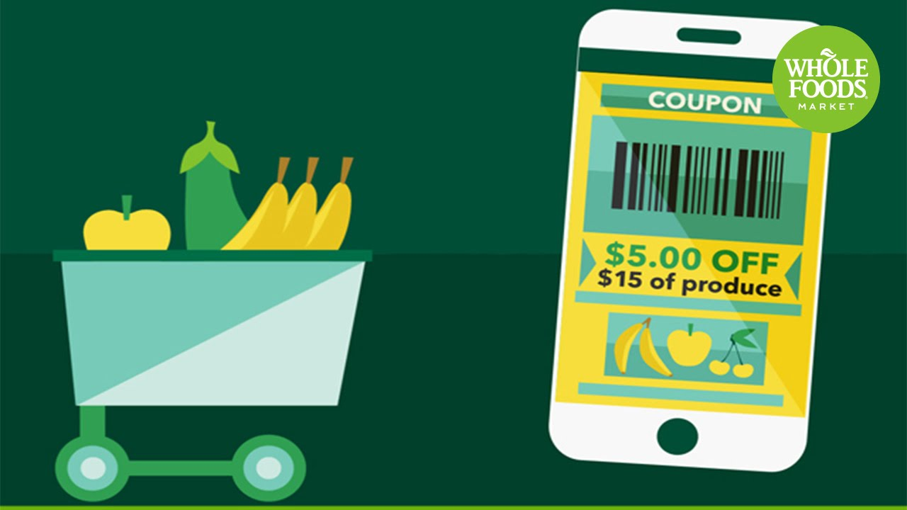 Digital Coupons: A New Way to Save at Whole Foods Market | Whole