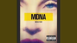 Turn Up The Radio (MDNA World Tour / Live 2012)
