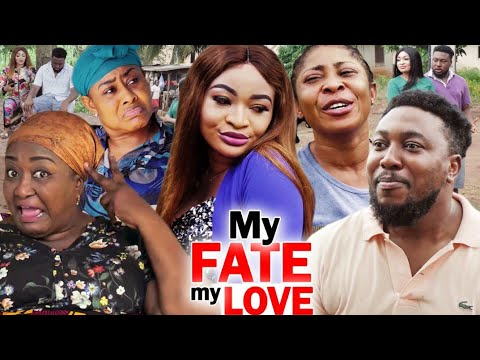 Download MY FATE MY LOVE SEASON  1&2(New hit movie) 2020 Latest Nigerian Nollywood Movie