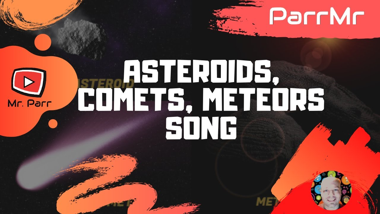 Asteroids, Comets, Meteors Song - YouTube