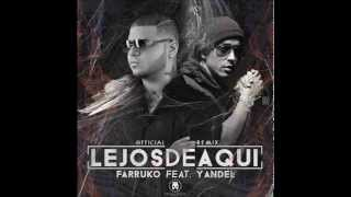 Lejos De Aqui Remix - Farruko Ft Yandel (Video Music) REGGAETON ROMANTIC 2015