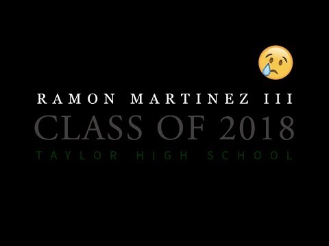 Ramon Martinez III | High School Graduation Video