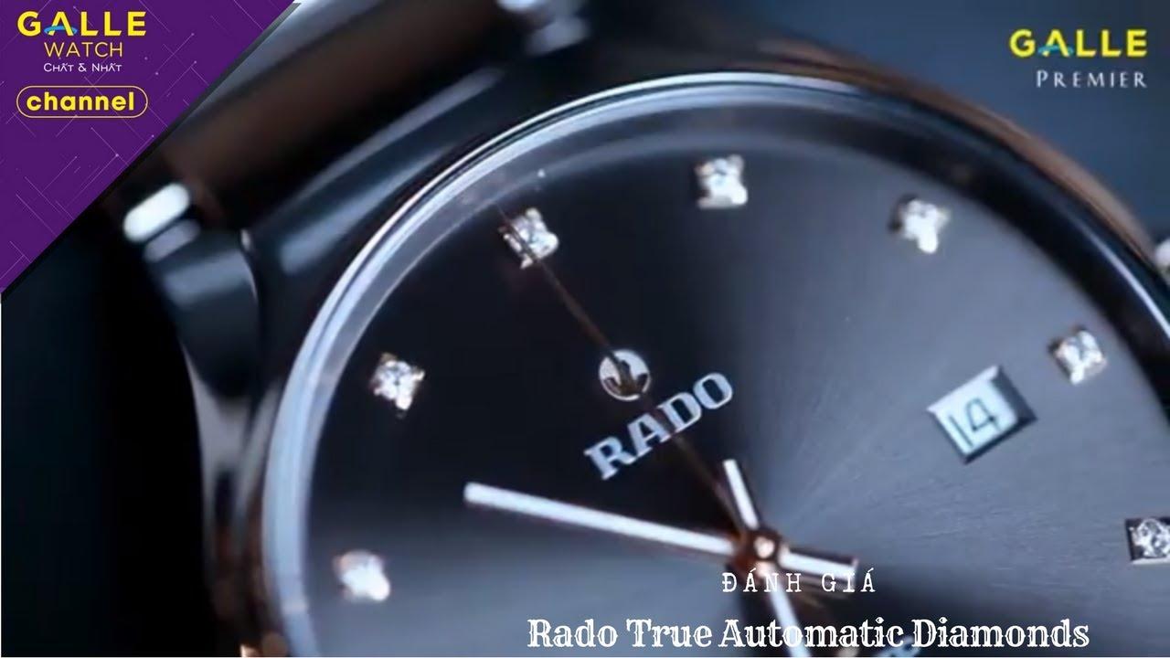 [REVIEW] Đánh giá đồng hồ Rado True Automatic Diamonds R27057732