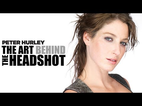Peter Hurley: The Art Behind The Headshot tutorial