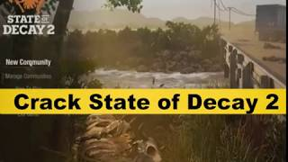 State of Decay 2 Crack (2018) pc