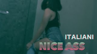 ITALIANI - NICE ASS (Official Music Video)